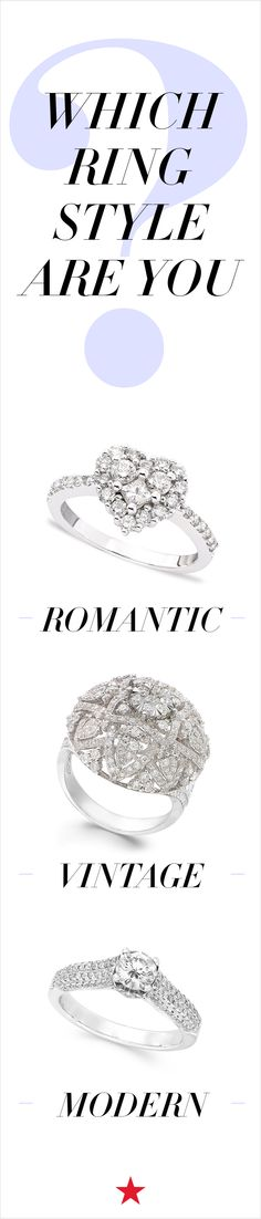 Are you thoroughly modern, a vintage queen or a romantic at heart? Your engagement ring says a lot about your personal style. Shop Engagement Rings, Wedding Engagement, Wedding Bands, Love Ring, Dream Ring, Wedding Inspiration, Wedding Ideas, To Infinity And Beyond, Medium Hair Cuts