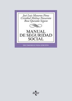 Manual de seguridad social / José Luis Monereo Pérez, Cristóbal Molina Navarrete, Rosa Quesada Segura