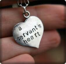 Have a servants heart. I am praying this for myself right now. I think I lost my servants heart sometime circa - before I started working retail - hehe :)