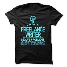 I AM A FREELANCE WRITER T-SHIRTS, HOODIES (23$ ==► Shopping Now) #i #am #a #freelance #writer #shirts #tshirt #hoodie #sweatshirt #giftidea