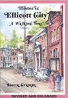 Historic Ellicott City, MD - Historic Ellicott City's History