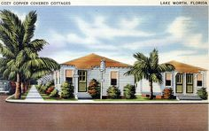 Cozy Copper Cottages - Lake Worth | by State Library and Archives of Florida