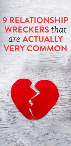9 common relationship wreckers*