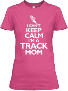 Limited Edition Track Mom Tshirts! | Teespring