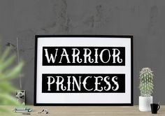 Warrior Princess Printable Poster Art For Her by HearMeRoarQuotes