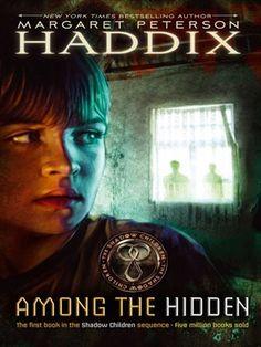 Among the Hidden (Shadow Children Series #1) - Margaret Peterson Haddix