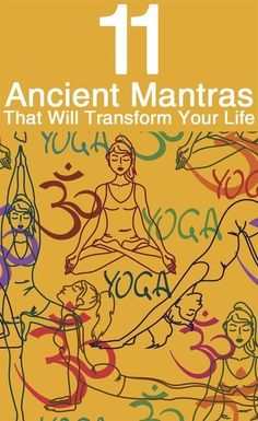11 Ancient Mantras That Will Transform Your Life: Don't you wonder why ancient mantras have become remarkably popular these days? There is something profound and mystical about these mantras that will transform your life. #Meditation