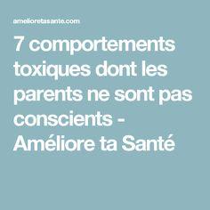 7 comportements toxiques dont les parents ne sont pas conscients - Améliore ta Santé