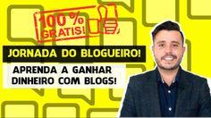 Participe da Jornada do Blogueiro   Ganhar Dinheiro com Blog
