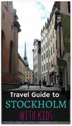 The ultimate travel guide to Stockholm with kids including all the best things to do in Stockholm with kids, where to stay, what to eat, how to get around, how much money to budget and everything else you need to know to visit this AMAZING city!! http://www.wheressharon.com/europe-with-kids/stockholm-with-kids/