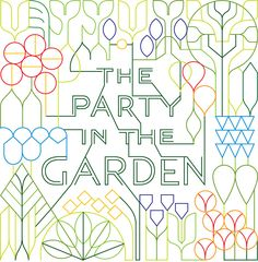Marian Bantjes - Party in the Garden - I like the way the ligatures extend the letters geometrically, connecting them with nice clean straight lines to other letters and to the garden. It feels like a hedgemaze.