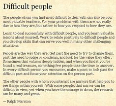 Difficult people - words to live by for all the shortsighted people in your life.