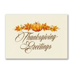 103 best thanksgiving holiday cards images on pinterest in 2018 classic thanksgiving thanksgiving card this thanksgiving greetings card with fall leaves and pumpkins gives a classic look m4hsunfo