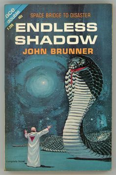 ENDLESS SHADOW by Brunner, John: Ace Books, Inc. [1964]., New York - Currey, L.W. Inc. ABAA/ILAB