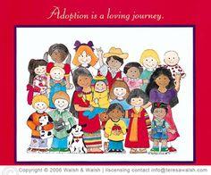 Adoption is a loving journey. - teresawalsh.com