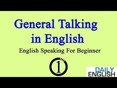General Talking in English ★ English Speaking Practice For Beginner ➤ Lesson 1 - YouTube
