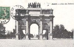 Arc de Triomphe du Carrousel (aka Arc des Tuileries) in Paris from a postcard postmarked September 20th, 1915.