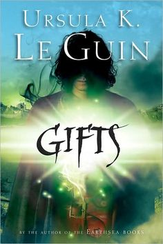 Gifts by Ursula K. Le Guin-Orrec has a dangerous and uncontrollable gift. It is so uncontrollable that he blindfolds himself until he learns how to use it!