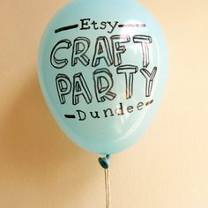 18 june is online craft community etsy's fifth birthday & to celebrate, they're launching etsy craft party , a global initiative looking t. Etsy Crafts, Craft Party, Balloons, Product Launch, Cool Stuff, Birthday, Tableware, Glass, Fun