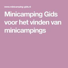 Minicamping Gids voor het vinden van minicampings