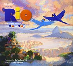The Art of Rio: Featuring a Carnival of Art From Rio and Rio 2.