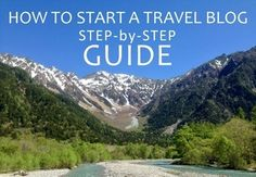 How to start a travel blog step by step guide Phenomenal Globe