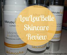 Beauty Bloggers and Beauty Lovers...LouLouBelle Skincare Review is here!  http://www.thebeautymagpie.com/2014/10/new-brand-focus-louloubelle-skincare.html