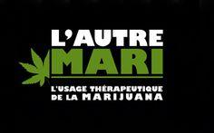 """L'autre mari: l'usage thérapeutique de la marijuana - Patrick Bilodeau 2012 -- """"Au milieu des années 90, le Canada et la Californie avançaient tous deux une réflexion sur son utilisation médicale. Mais 15 ans plus tard, alors que le Canada présente des lois accentuant sa prohibition, """" l'État doré"""" propose la légalisation totale de la marijuana. Ce film trace le portrait de ces 2 sociétés."""""""