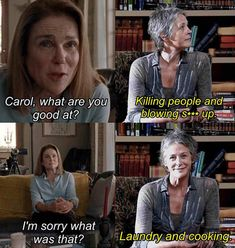 Carol, What Are You Good At