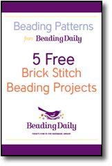 5 Free Brick Stitch Beading Projects from Beading Daily: Free Beading Patterns eBook.  http://www.beadingdaily.com
