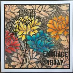 Embrace Today by Amanda Southern | That's Blogging Crafty!