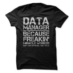 (Tshirt Perfect Discount) Data Manager Job Title Order Online Hoodies, Funny Tee Shirts