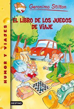 El libros de los juegos de viaje, Geronimo Stilton - Editoral Destino  www.librerialibros10.es