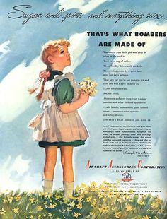 """""""Sugar and spice ... and everything nice... that's what bombers are made of"""" Ad for AAC, WWII-era [Arms Manufacturer, Advertising]"""