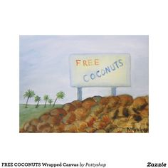 FREE COCONUTS Wrapped  Canvas Print