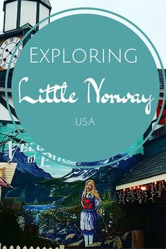 Things to do in Poulsbo, WA, which is also known as Little Norway!