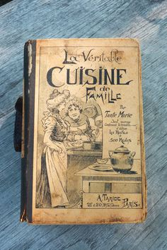 Cuisine de Famile - old french recipes and amazing illustrations