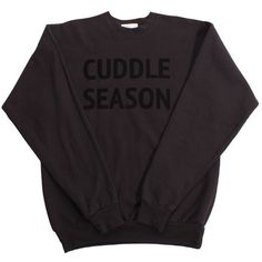Cuddle Season Sweatshirt (Black) (81 CAD) ❤ liked on Polyvore featuring tops, hoodies, sweatshirts, sweaters, shirts, sweatshirt, unisex tops, holiday shirts, relax shirt and relaxed fit shirt
