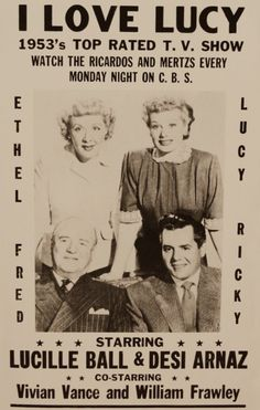 Lucille Ball, great in movies and TV. I Love Lucy television show ad 1953 I Love Lucy Show, Do Love, Love Her, Lucy And Ricky, Lucy Lucy, William Frawley, Vivian Vance, Queens Of Comedy, Lucille Ball Desi Arnaz