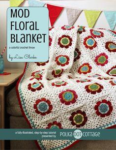 Mod Floral Blanket eBook: crochet pattern + photo tutorial by Lisa Clarke