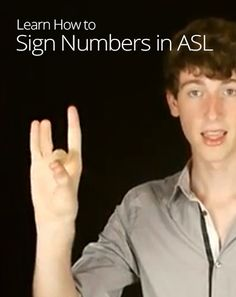 How to Sign Numbers in ASL