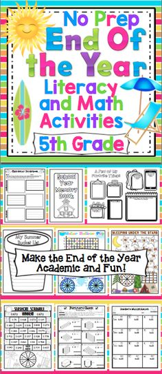 End of the Year No Prep Literacy and Math Activities: 5th Grade - Make the end of the school year academic and fun with this no prep pack of reading, writing, and math activities. This pack is loaded with fun and engaging end of the year activities! $