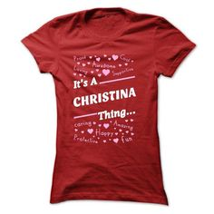 CHRISTINA .Its A CHRISTINA Thing You Wouldnt Understand - #pink shirt #cool tshirt. BEST BUY  => https://www.sunfrog.com/Names/CHRISTINA-Its-A-CHRISTINA-Thing-You-Wouldnt-Understand--T-Shirt-Hoodie-Hoodies-YearName-Birthday-50815522-Ladies.html?60505