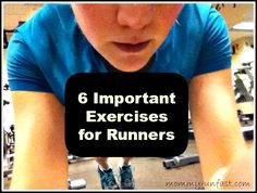 6 Important Exercises for Runners - excellent list (with pictures) that you can do at home!