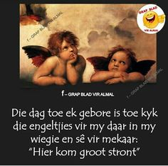 Haha Tuesday Quotes Good Morning, Afrikaans, Haha, Jokes, Paper Crafts, Humor, Funny, South Africa, Beautiful
