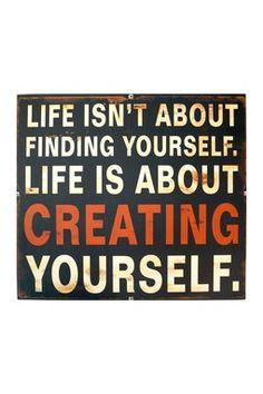 "Metal Sign - ""Creating Yourself"""