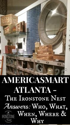 https://www.theironstonenest.com/2016/01/americasmart-atlanta-part-2-of-3/ -- AmericasMart Atlanta – Part 2 of 3, by The Ironstone Nest