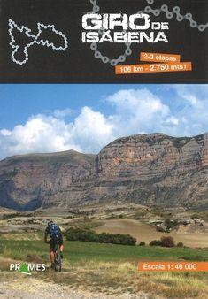 GIRO DE ISÁBENA. Mapa a escala 1:40.000 que abarca 2-3 etapas de 106 km. de longitud y 2.750 metros de altitud.  Se realizan las etapas en bicicleta de montaña. Disponible en @ http://roble.unizar.es/record=b1582629~S4*spi