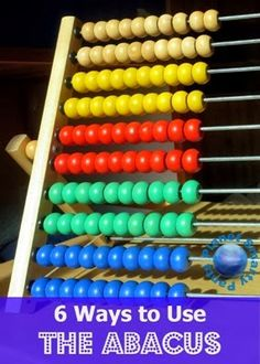 6 Ways to Use the Abacus from Preschool to Elementary School from Planet Smarty Pants #smartmarch #math