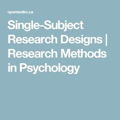 single subject research design paper In support of single subject research design for evidence-based practice & aac research ben satterfield, edd, and annalee anderson, ma, ccc-slp.